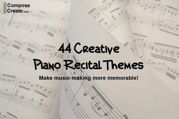 45 Creative Recital Themes