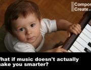 What if music doesn't make you smarter?
