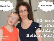 5 secrets to a fun and easy holiday party