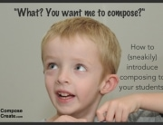 introduce composing to students