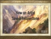 How an artist saved yellowstone