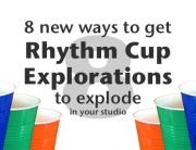 Ways to get rhythm cup explorations to explode