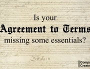 Is your agreement to terms missing some essential ingredients?