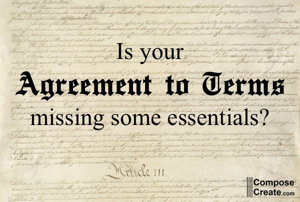 Is Your Agreement to Terms Missing Key Ingredients?