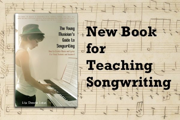 The Young Musician's Guide to Songwriting – Interview and Giveaway!