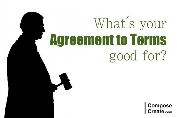 What's Your Agreement to Terms Good For? Court?