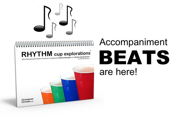 New! Accompaniment Beats for Rhythm Cup Explorations!
