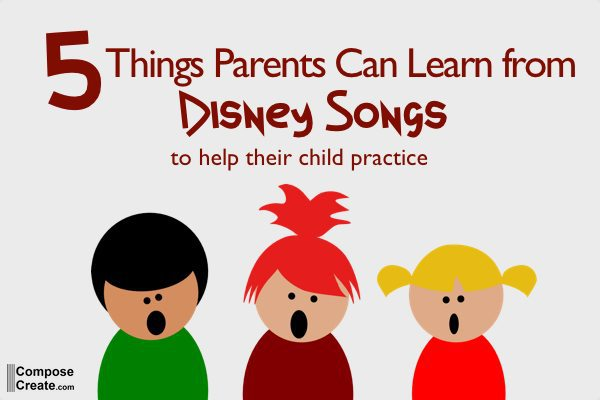 5 Things Parents Can Learn from Disney Songs