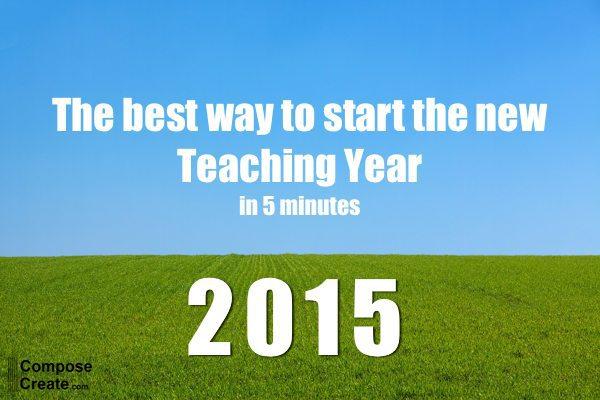 Best way to start new teaching year